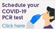 Schedule your COVID-19 PCR test